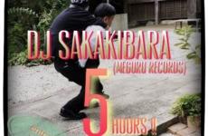 DJ SAKAKIBARA 5HOURS!!